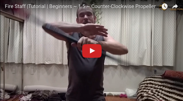 Fire Staff Tutorial | Beginners ~ 1.5 ~ Counter-Clockwise Propeller
